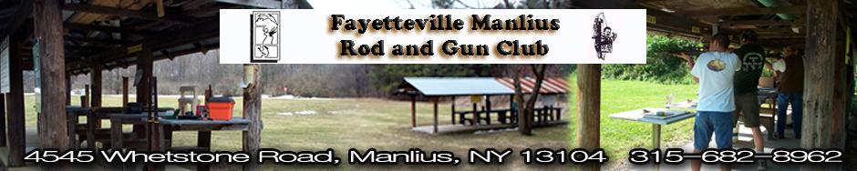 FAYETTEVILLE-MANLIUS    ROD & GUN CLUB INC.